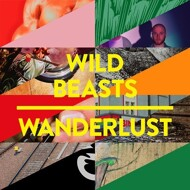 Wild Beasts - Wanderlust