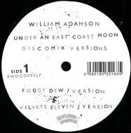 William Adamson - Under An East Coast Moon Discomix Versions