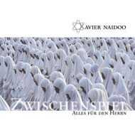 Xavier Naidoo - Zwischenspiel / Alles Für Den Herrn