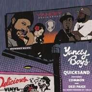Yancey Boys (Illa J & Frank Nitt) - Quicksand
