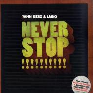 Yann Kesz & LMNO - Never Stop
