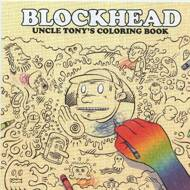 Blockhead - Uncle Tony's Coloring Book