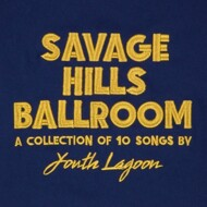 Youth Lagoon - Savage Hills Ballroom (Gold Vinyl)