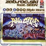 Zeb.Roc.Ski - All City / Style Wars
