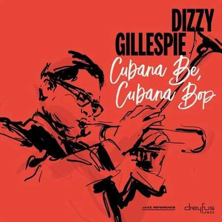 Dizzy Gillespie Cubana Be Cubana Bop Vinyl Lp Vinyl