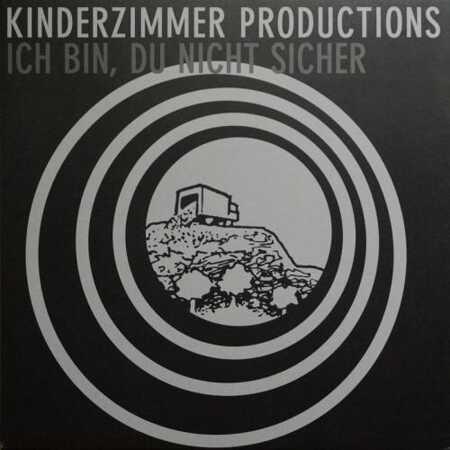 Kinderzimmer Productions Ich Bin Du Nicht Sicher Vinyl 12